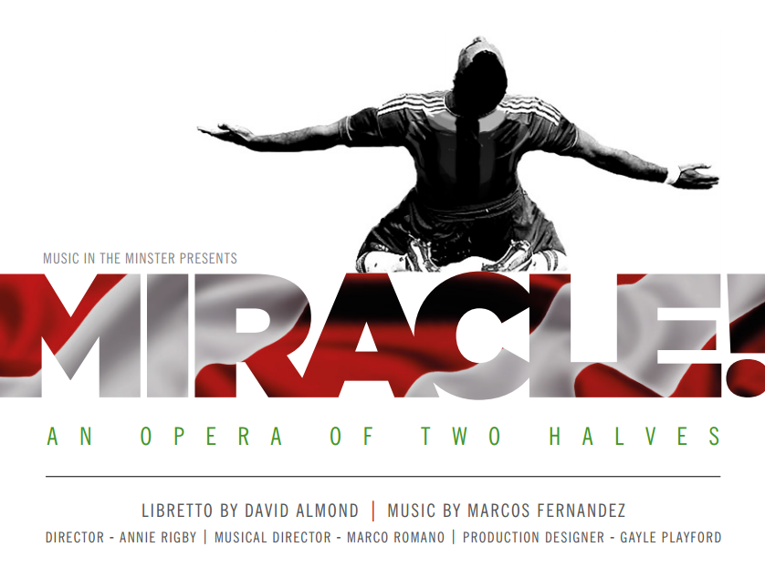 MIRACLE! Libretto by Music by...